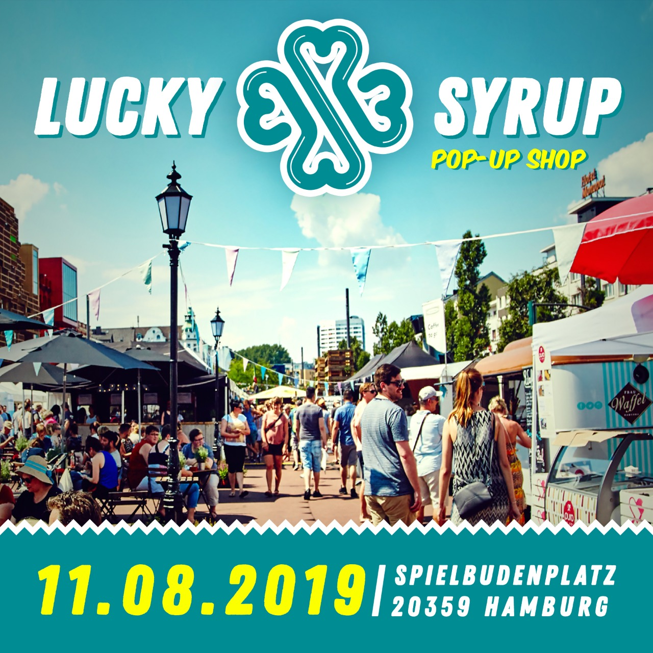 Lucky Syrup Top Quality T-shirts from Berlin | Blog | Upcoming events 2019